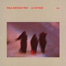 Paul Motian - Le Voyage
