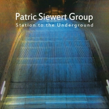 Station To The Underground - de Patric Siewert Group