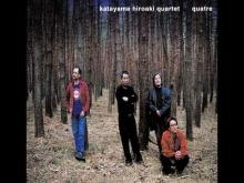 Katayama Hiroaki Quartet - Quatre