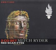 Mitch Ryder - Red Scar Eyes