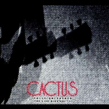 Cactus -  Fully Unleashed / The Live Gigs Vol.II