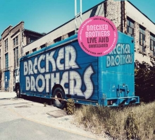 Brecker Brothers - Live And Unreleased - 1980