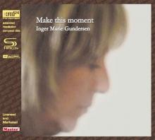 Make This Moment - de Inger Marie Gundersen