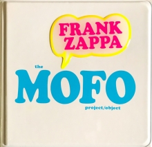 Frank Zappa - The Mofo- Project/Object