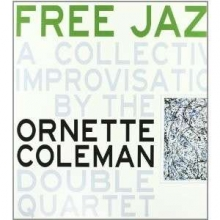 Ornette Coleman - Free Jazz (remastered) (180g)