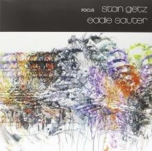 Focus  - de Stan Getz & Eddie Sauter