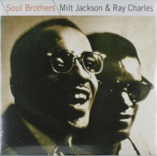 Soul Brothers - de Milt Jackson & Ray Charles