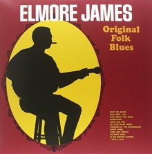 Original Folk Blues - de Elmore James