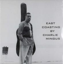 East Coasting  - de Charles Mingus