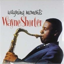 Wayning Moments - de Wayne Shorter