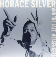 Horace Silver And The Jazz Messengers  - de Horace Silver