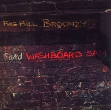 Big Bill Broonzy & Washboard Sam - de Big Bill Broonzy & Washboard Sam