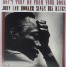 John Lee Hooker - Don't Turn Me From Your Door +2