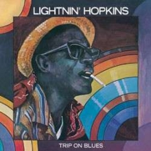 Sam Lightnin' Hopkins - Trip On Blues