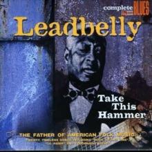 Take This Hammer - de Leadbelly (Huddy Ledbetter)