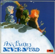 Never Never Land - de Pink Fairies