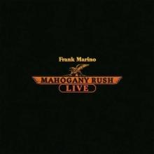Frank Marino & Mahogany Rush: Live (180g) - de Mahogany Rush