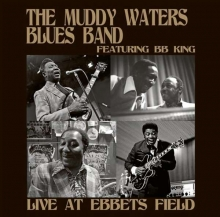 Live At Ebbets Field 1973 (feat. B.B. King) - de Muddy Waters