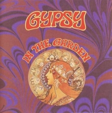 Gypsy - In The Garden