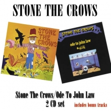 Stone The Crows -  Stone The Crows/Ode To John Law