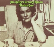 Ma Kelly's Greasy Spoon - de Status Quo