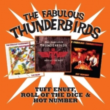 Fabulous Thunderbirds - Tuff Enuff / Hot Number / Roll Of The Dice