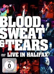 Blood Sweat & Tears -  Live In Halifax