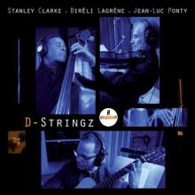 Stanley Clarke - D-Stringz