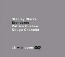 Stanley Clarke - Standards (CD + DVD)