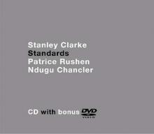 Standards (CD + DVD) - de Stanley Clarke
