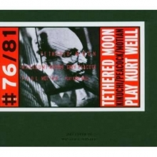 Paul Motian - Tethered Moon - Play Kurt Weill