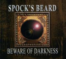 Beware Of Darkness (Special Edition) - de Spock's Beard