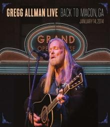 Gregg Allman Live: Back To Macon, GA, 14.1.2014 - de Gregg Allman