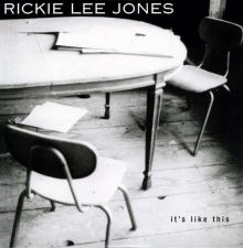 Rickie Lee Jones -  It's Like This - (QRP Pressing)