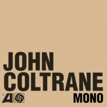 The Atlantic Years In Mono - de John Coltrane