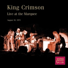 King Crimson -  Live at The Marquee, London,August 10th,1971