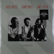 Muddy Waters - Muddy Waters, Johnny Winter & James Cotton: Live At Tower Theatre, Philadelphia, March 6, 1977 (180g)