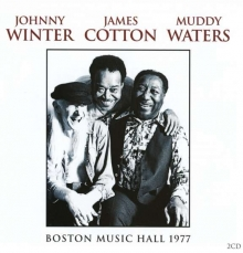 Muddy Waters, Johnny Winter & James Cotton - Boston Music Hall 1977