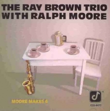 Ray Brown - Moore Makes 4