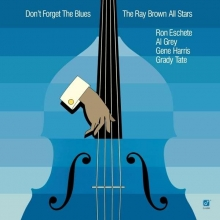 Ray Brown - Don't Forget The Blues