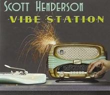 Vibe Station - de Scott Henderson