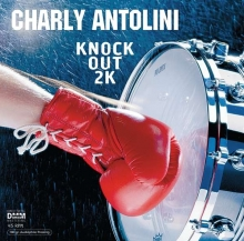 Charly Antolini -  Knock Out 2K (180g) (45 RPM)