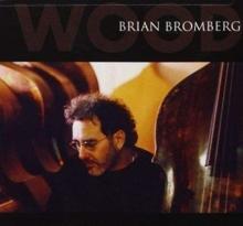 Brian Bromberg - Wood - Vol 1