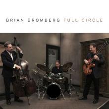 Full Circle - de Brian Bromberg