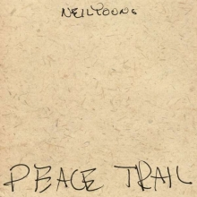 Peace Trail - de Neil Young