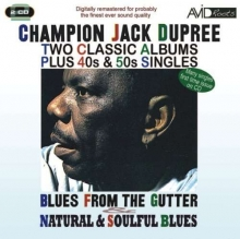 Champion Jack Dupree - Blues From The Gutter...