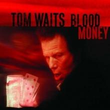 Blood Money - de Tom Waits