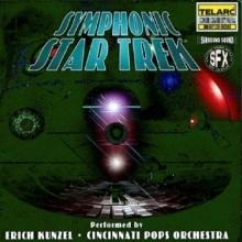 Erich Kunzel Cincinnati Pops Orchestra - Symphonic Star Trek