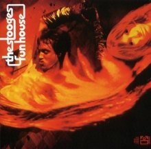 Fun House - de The Stooges ( Iggy Pop )