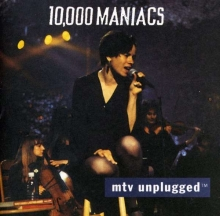 10 000 Maniacs - Mtv Unplugged